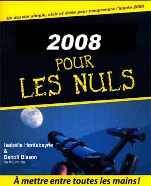 2008 pour les nuls